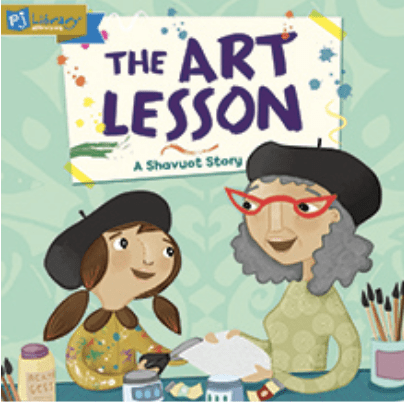 A book cover titled: The art lesson, a shavuot story. The cover image is a woman wearing red glasses and holding a blank canvas, helping her daughter paint.