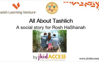 """The front page of a PDF. The JLV and WCI logos are at the top. The header reads: """"All about tashlich: a social story for Rosh Hashanah, by jkidaccess."""" In the center is a photograph of three people crouching on a dock next to a lake."""