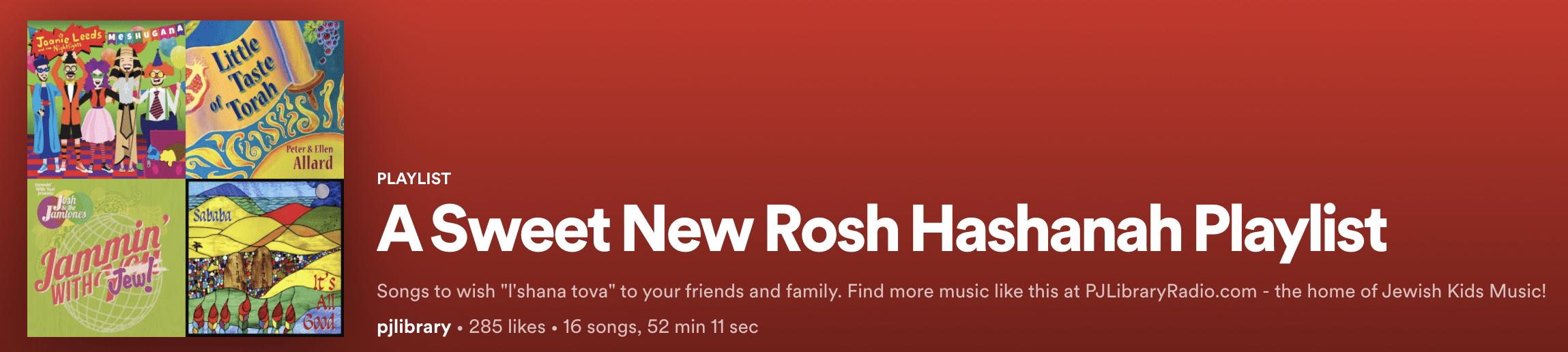 A sweet new Rosh Hashanah Playlist on spotify!