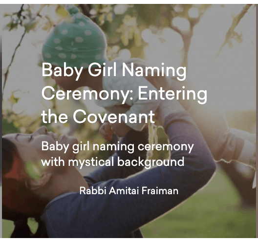 """A screenshot of a dulled image of a woman lifting a small child into the air outdoors. Superimposed over the image is the text: """"Baby Girl Naming Ceremony: Entering the Covenant. Baby girl naming ceremony with mystical background. Rabbi Amitai Fraiman."""
