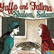 An image of the book cover Yaffa and Fatima: Shalom, Salaam
